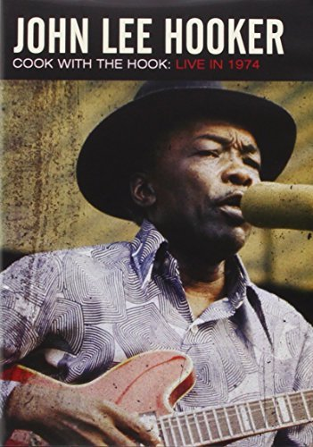 John Lee Hooker - Cook With The Hook: Live 1974 [DVD] [NTSC]