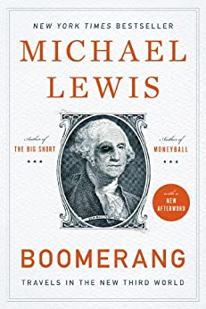 Boomerang: Travels in the New Third World by [Michael Lewis]