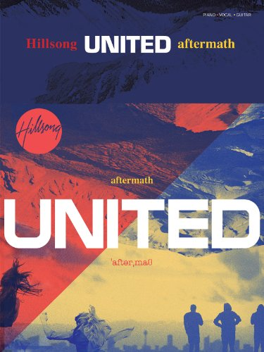 Hillsong United - Aftermath - Piano/Vocal/Guitar Artist Songbook
