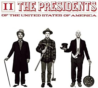 The Presidents of the United States of America 2 by The Presidents of the United States of America