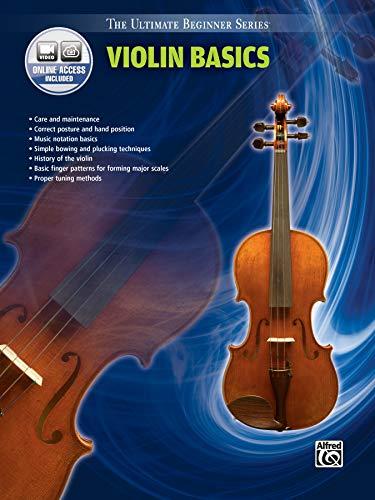 Ultimate Beginner Series Violin Basics: Book & DVD (The Ultimate Beginner Series)