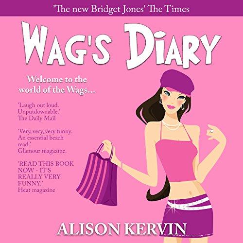 Wag's Diary                   De :                                                                                                                                 Alison Kervin                               Lu par :                                                                                                                                 Justine Ellis                      Durée : 10 h et 55 min     Pas de notations     Global 0,0