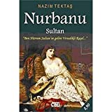 Nurbanu Sultan: Ben Hürrem Sutanin Gelini Venedikli Rasel