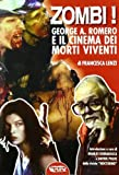 Zombies!  George A. Romero And Cinema