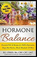 Hormone Balance Essential Oils & Recipes for PMS, Depression, Sleep, Hot Flashes, Mood, Headache & More
