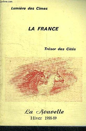 LA FRANCE N°42 HIVER 1988-89 - LA NOUVELLE - LUMIERE DES CIMES - TRESOR DES CITES 11EME ANNEE