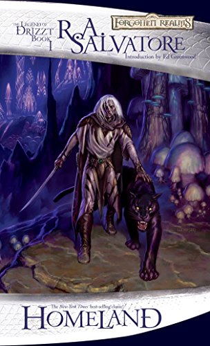 """Homeland (Drizzt """"4: Paths of Darkness"""") (Forgotten Realms: The Legend of Drizzt, Book I) (Bk. 1)"""