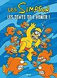 Les Simpson - Tome 42 Les dents de l'Homer ! (42)