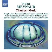 Chamber Music of Michel Meynau