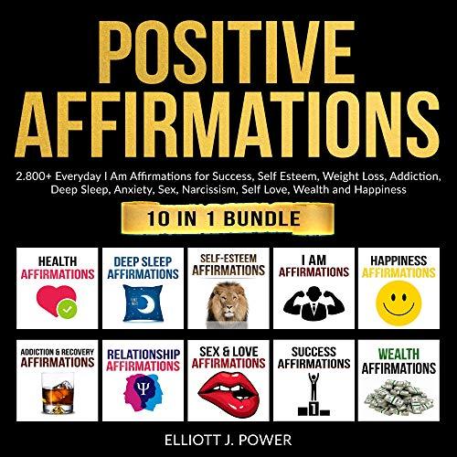 Positive Affirmations Audiobook By Elliott J. Power cover art