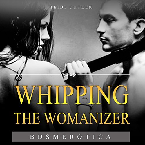 Whipping the Womanizer audiobook cover art