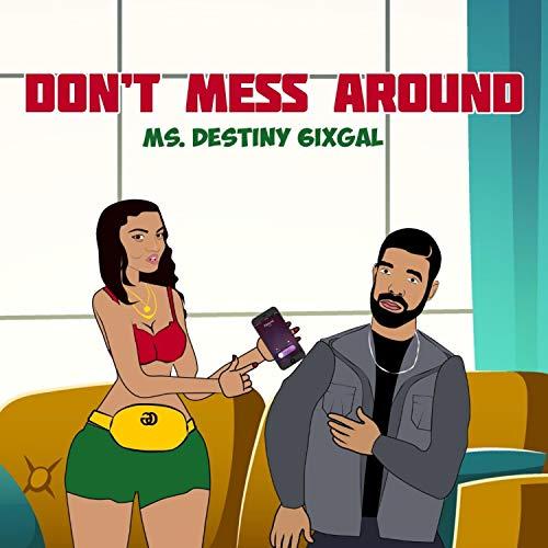 Don't Mess Around