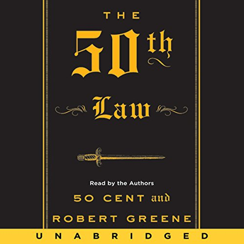 The 50th Law                   By:                                                                                                                                 50 Cent,                                                                                        Robert Greene                               Narrated by:                                                                                                                                 50 Cent,                                                                                        Robert Greene                      Length: 8 hrs and 16 mins     2,898 ratings     Overall 4.6