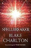 Spellbreaker: Book 3 of the Spellwright Trilogy (The Spellwright Trilogy, Book 3) (English Edition)