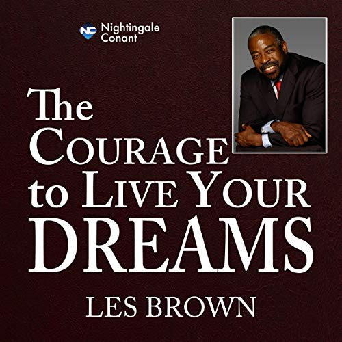 The Courage to Live Your Dreams Titelbild