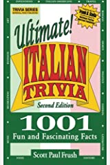 Ultimate Italian Trivia: 1001 Fun and Fascinating Facts Paperback