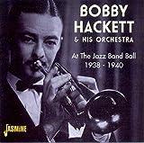 At The Jazz Band Ball: 1938-1940