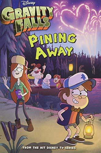 Pining Away: Gravity Falls Chapter Book