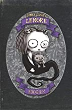 Lenore: Noogies (Colour Edition) (Lenore: Cute Little Dead Girl) by Roman Dirge ( 2009 ) Hardcover