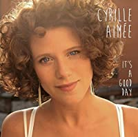 It's A Good Day by Cyrille Aim茅e (2014-08-19)