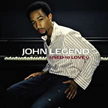 Used to Love U Pt.2 by John Legend