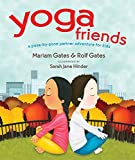 Yoga Friends: A Pose-by-Pose Partner Adventure for Kids (Good Night Yoga)