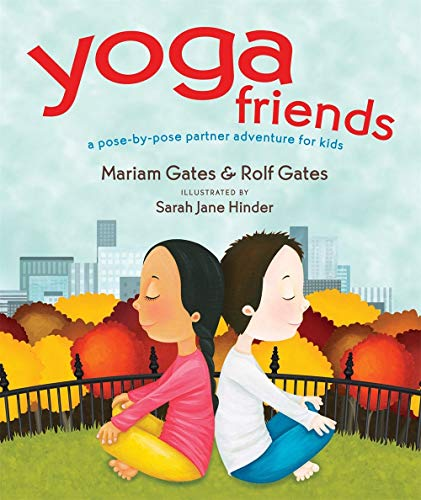 Yoga Friends: A Pose-by-Pose Partner Adventure for Kids: 3 (Good Night Yoga)