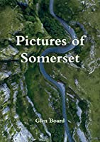 Pictures of Somerset