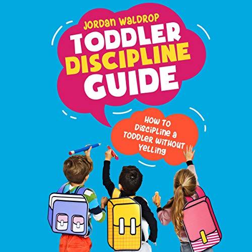 Couverture de Toddler Discipline Guide