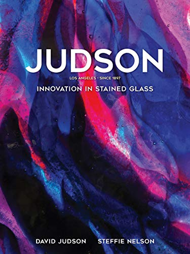 Compare Textbook Prices for Judson: Innovation in Stained Glass  ISBN 9781626400450 by Judson, David
