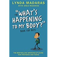 What's Happening to My Body? Book for Boys: Revised Edition by Madaras, Lynda, Madaras, Area, Sullivan, Simon (2007) Hardcover