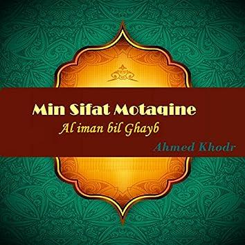 Min Sifat Motaqine (Al Iman Bil Ghayb)