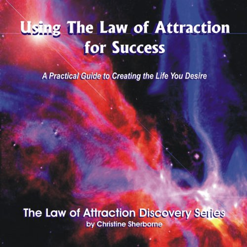 Using the Law of Attraction for Success audiobook cover art
