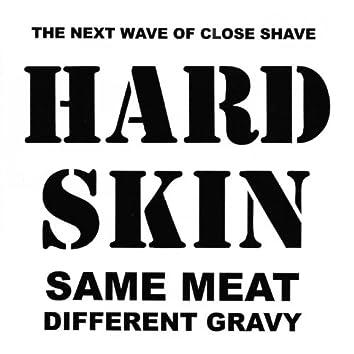 Same Meat Different Gravy