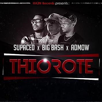 Thiorote (feat. Big Bash, Admow) [HA2N Records Presents]