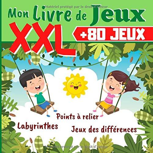Mon Livre de Jeux XXL +80 JEUX