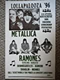 Lollapalooza '96 w/ Metalllica and The Ramones Poster