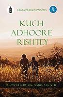 Kuch Adhoore Rishtey