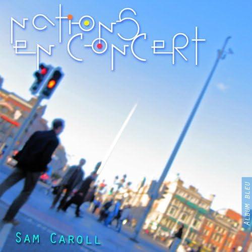 Sam Caroll, Liou Nette