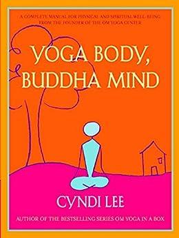 Yoga Body, Buddha Mind by [Cyndi Lee]