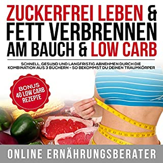 Zuckerfrei leben & Fett verbrennen am Bauch & Low Carb Titelbild