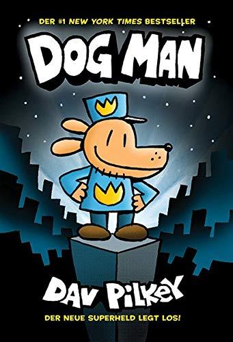 Dog Man 1 - Die Abenteuer von Dog Man: Kinderbücher ab 8 Jahre (DogMan Reihe): Kinderbücher ab 8 Jahre (Jungen Mädchen)