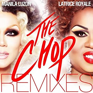 The Chop Remixes