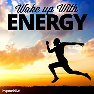 Wake Up with Energy Hypnosis audiobook cover art