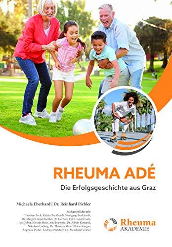 Rheuma adé: Die Erfolgsgeschichte aus Graz (Rheuma Akademie)