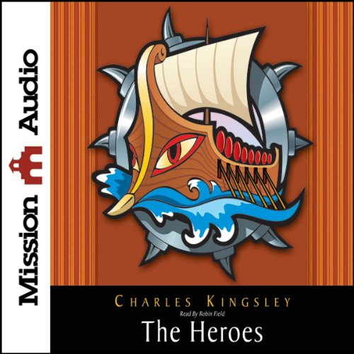 The Heroes     Greek Fairytales for My Children              By:                                                                                                                                 Charles Kingsley                               Narrated by:                                                                                                                                 Robin Field                      Length: 5 hrs and 12 mins     1 rating     Overall 5.0