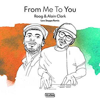From Me To You (Low Steppa  Remix)