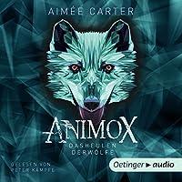 Animox: Das Heulen der Wölfe Hörbuch