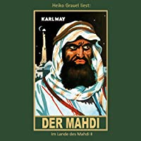Der Mahdi (Im Lande des Mahdi 2) Hörbuch