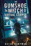 The Gumshoe, the Witch, and the Virtual Corpse: Hard Science Fiction Meets Occult Mystery